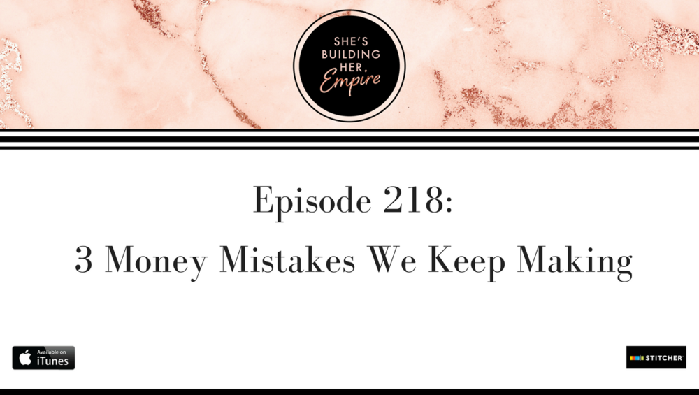 Episode_218_3_Money_Mistakes_We_Keep_Making.png