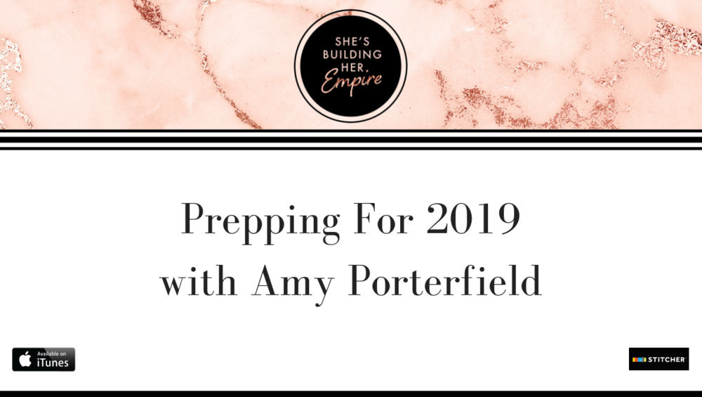 Prepping For 2019 with Amy Porterfield.png