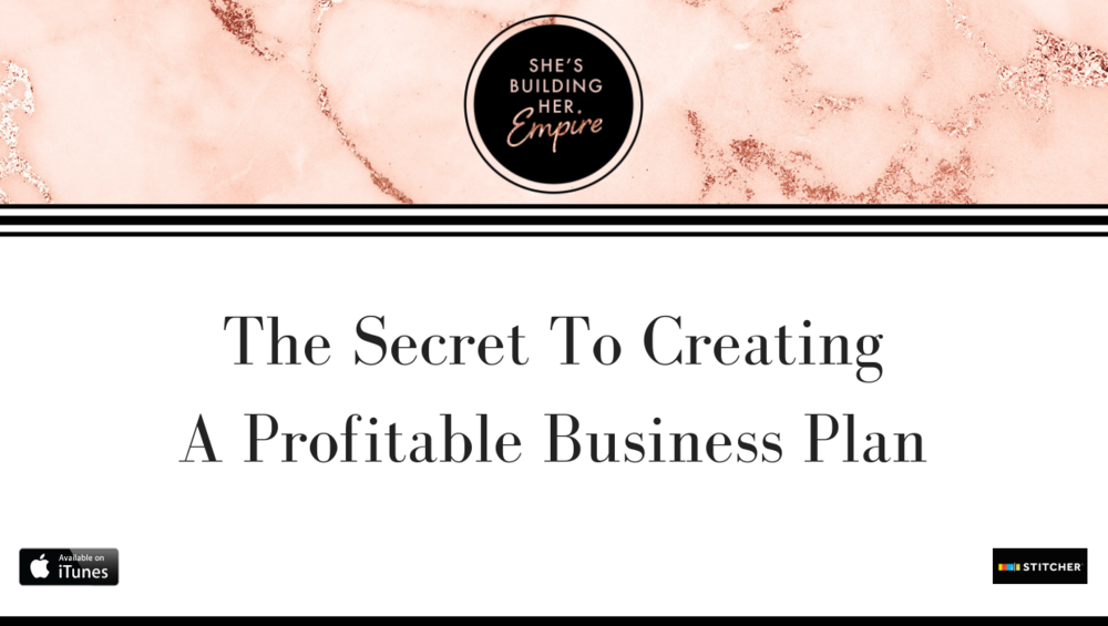 The Secret To Creating A Profitable Business Plan.png