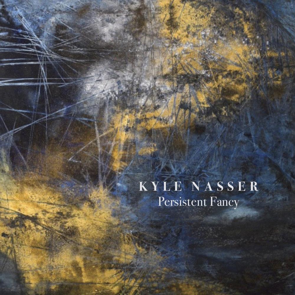 kyle nasser_persistent fancy(COVER).jpg