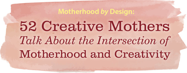 Motherhood by Design: Heather Peterson