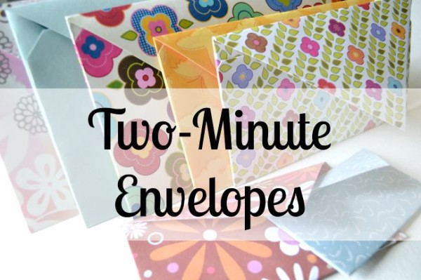 Two Minute Envelope DIY