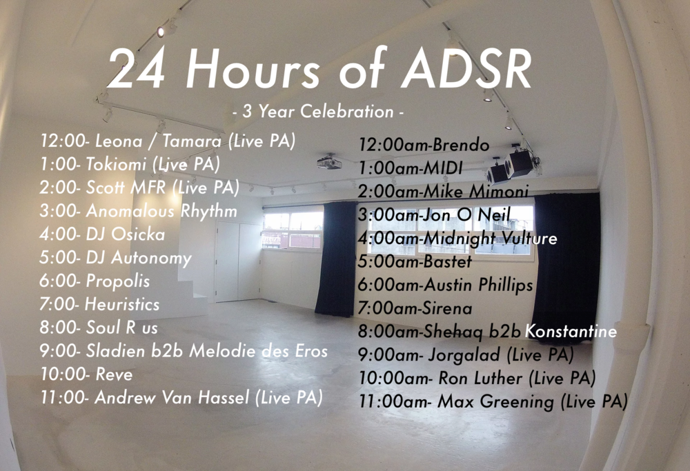 Lineup and set times for 24 Hours of ADSR