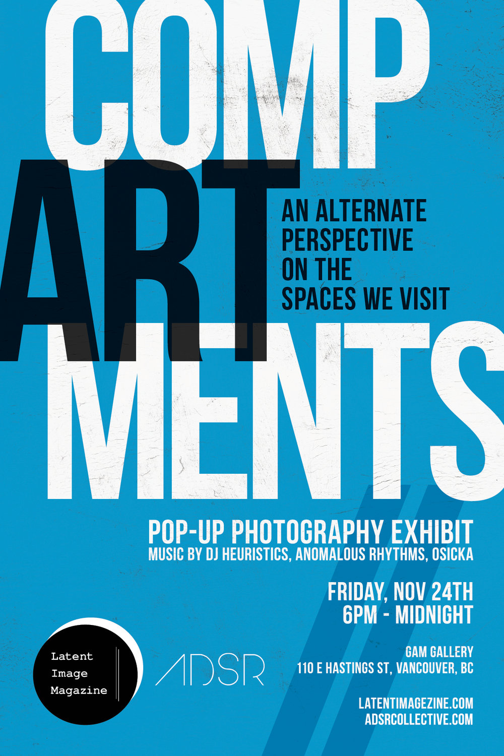 Friday November 24th @ The Gam Gallery  110 E Hastings Street Vancouver BC, Canada