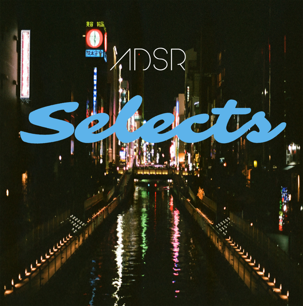ADSR Selects- Electronic