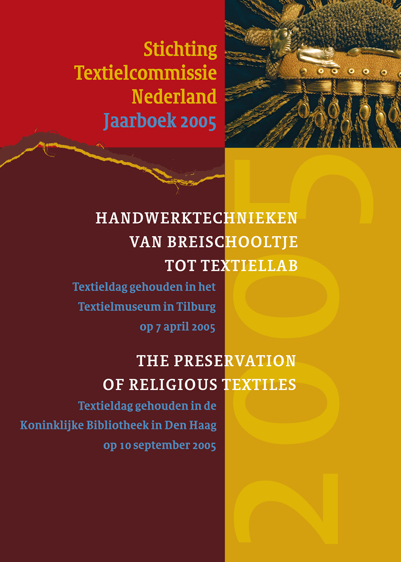 - The preservation of religious textilesNajaar 2005