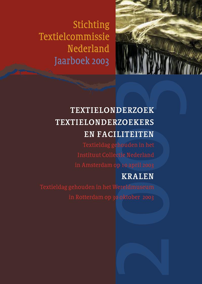 - Textielonderzoek, textielonderzoekers en faciliteiten Voorjaar 2003