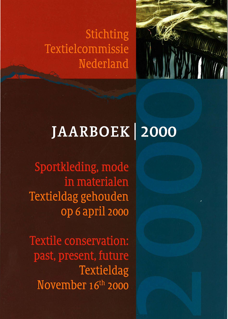 - Textile conservation, past, present, futureNajaar 2000