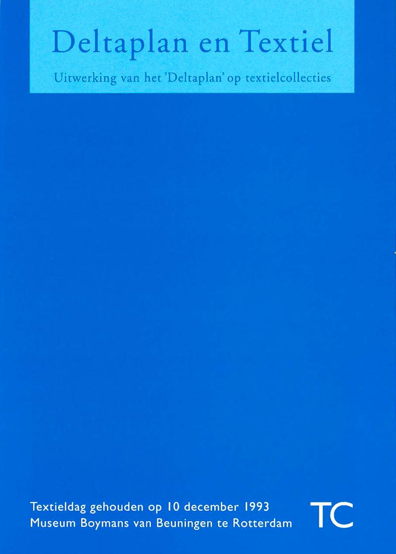 - Deltaplan en textielNajaar 1993