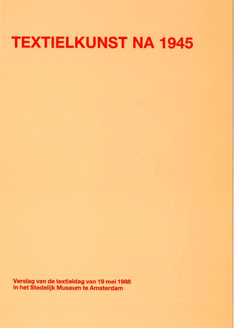 - Textielkunst na 1945Voorjaar 1988