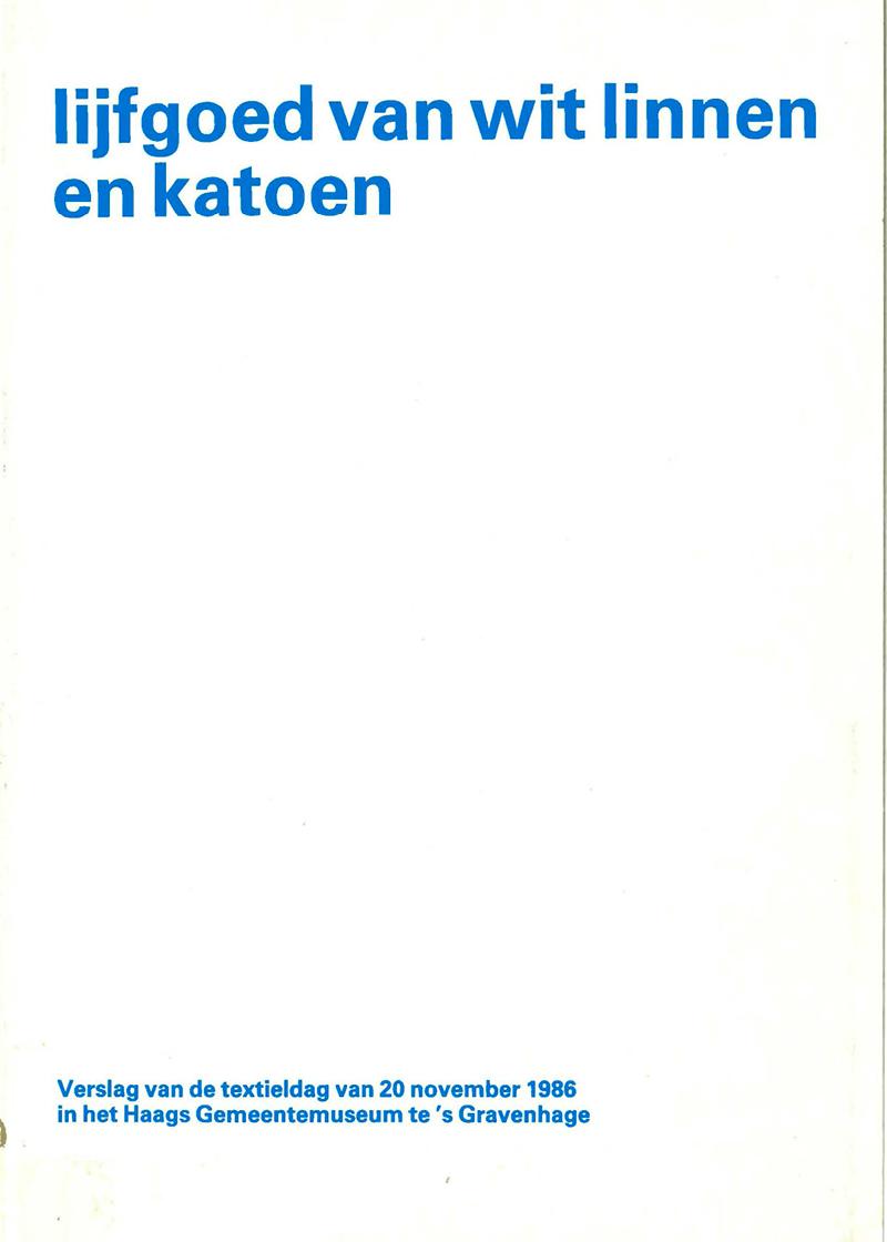 - Lijfgoed van wit linnen en katoenNajaar 1986
