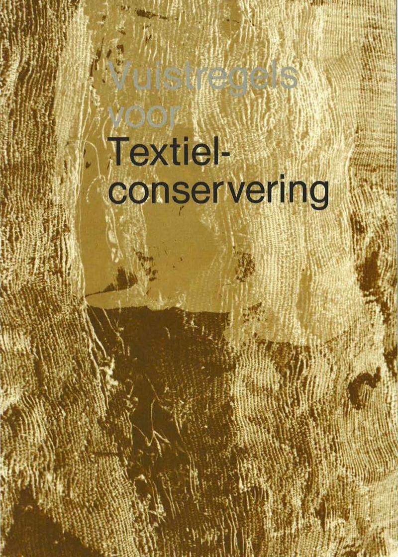 - Vuistregels voor Textielconservering1985