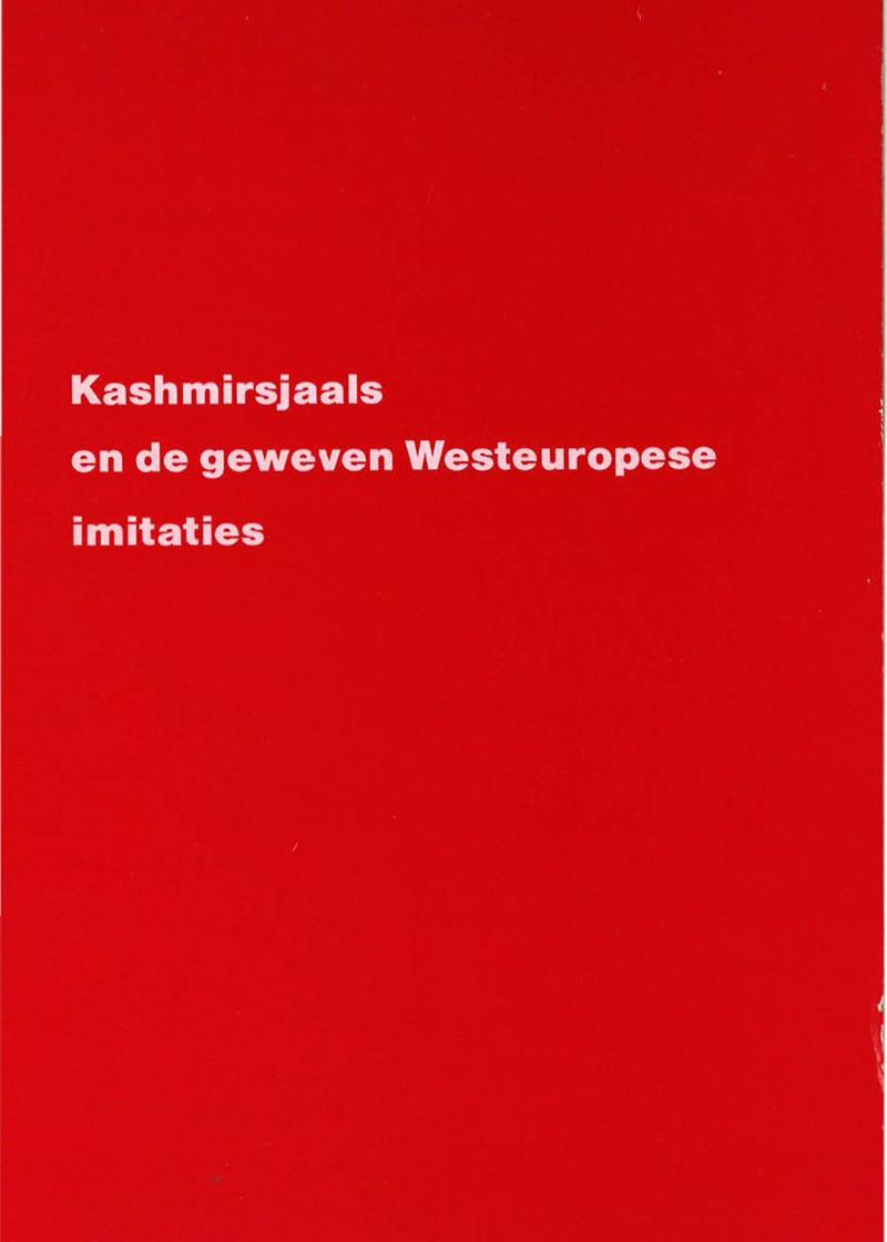 - Kashmirsjaals en de geweven Westeuropese imitatiesVoorjaar 1984