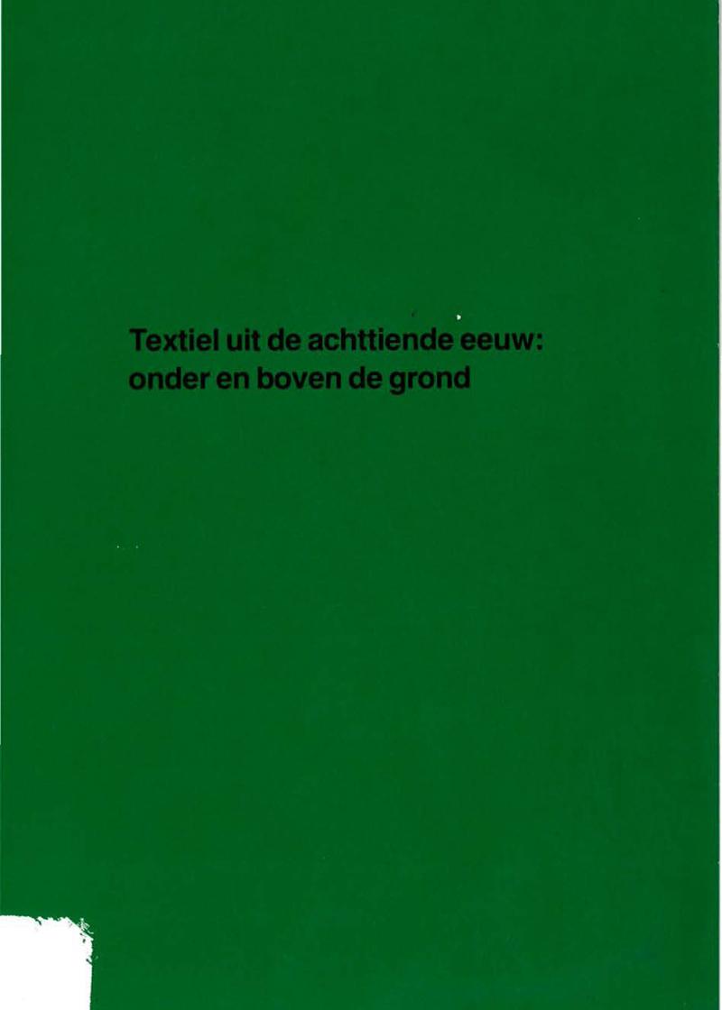- Textiel uit de achttiende eeuwNajaar 1983