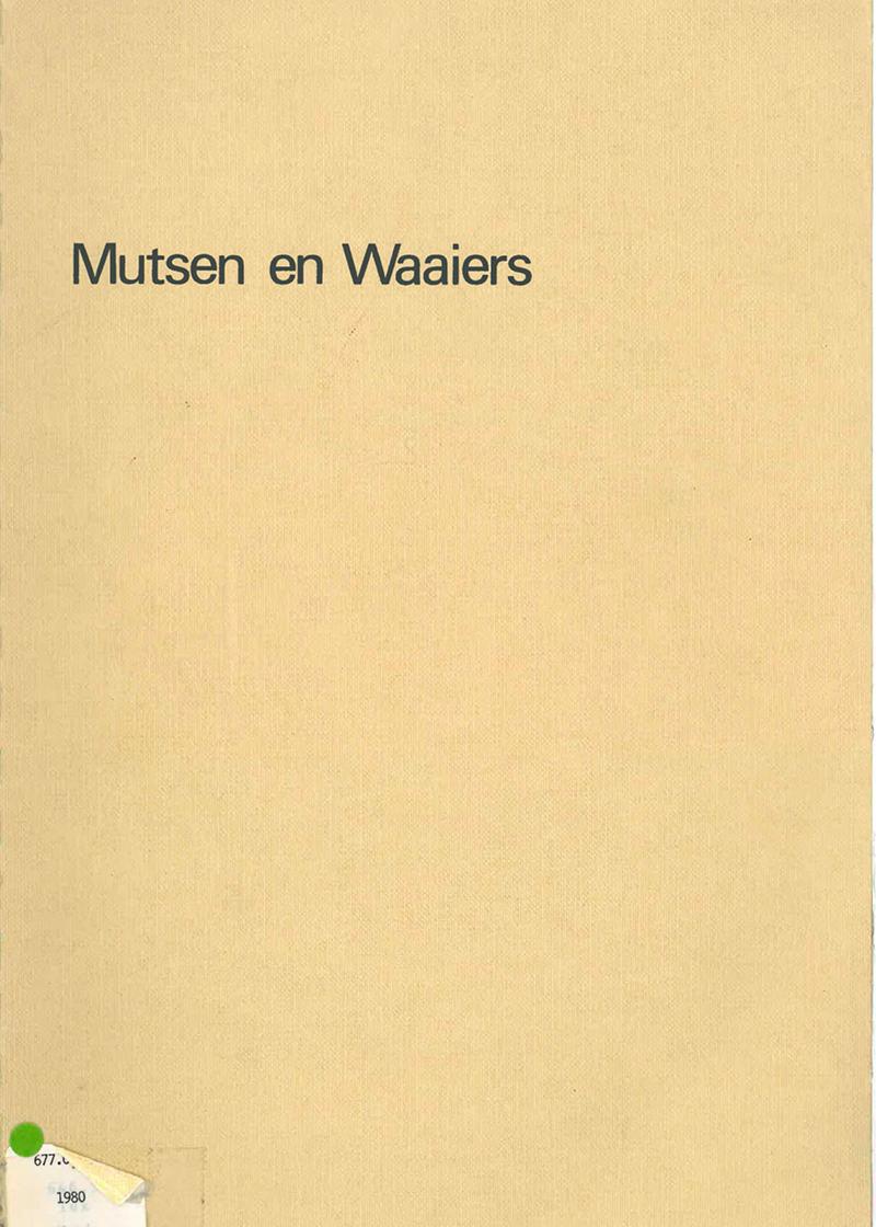 - Mutsen en waaiersVoorjaar 1980