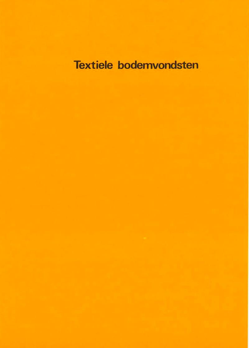 - Textiele bodemvondstenNajaar 1979
