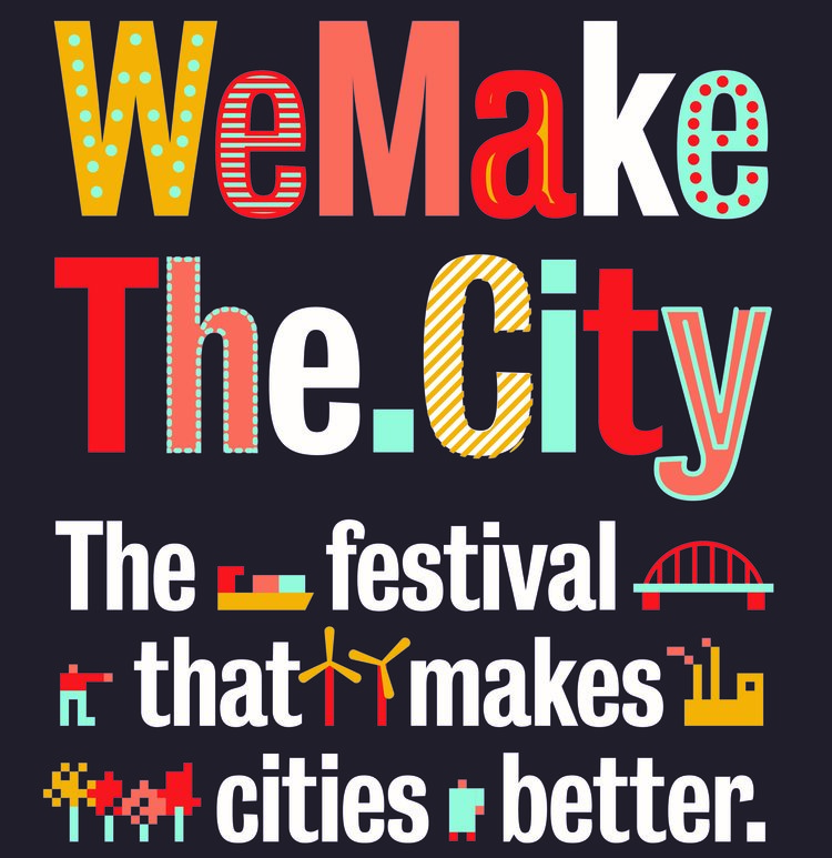 WE MAKE THE CITY FESTIVAL 2018, AMSTERDAM ( 20 JUNI - 24 JUNI)