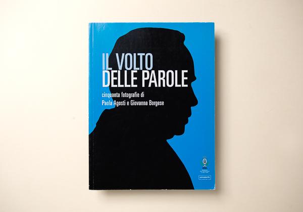 Paola Agosti Giovanna BorgeseIL VOLTO DELLE PAROLE - Scenaperta Comune di Monza2007 Monza
