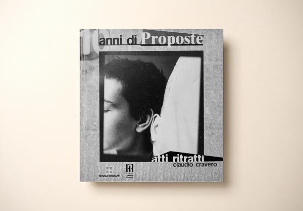 Claudio Cravero10 ANNI DI PROPOSTE - Regione Piemonte2004 Torino