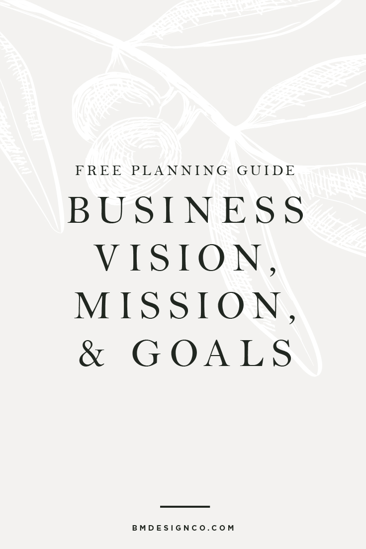 B&M-Design-Co-Free-Planning-Guide-Vision-Mission-&-Goals.jpg