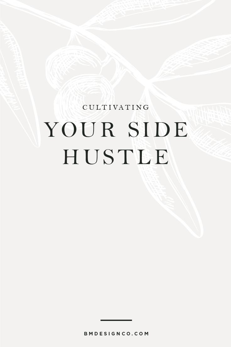 Cultivating-Your-Side-Hustle.jpg