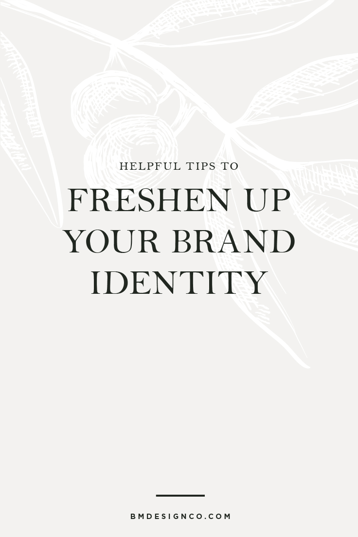 Helpful-Tips-to-Freshen-up-Your-Brand-Identity.jpg