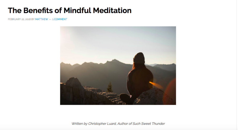"As a teacher of meditation I am often asked what benefits a meditation practice can bring to a person. Why should someone take up the practice of meditation? As simple as this question sounds, there really isn't a pat answer. The benefits and effects of a meditation practice can vary greatly depending on many factors. Perhaps the most helpful way for a beginner to approach this question is for them to ask themselves why they are taking up the practice of meditation. What do they hope to gain or achieve by studying meditation? Some people come to a meditation practice to relax or to bring a sense of calm. Some people for stress relief. For reasons such as these I recommend a lighter meditation schedule. Perhaps fifteen to twenty minutes a day of following the breath and watching the thoughts will suffice. If the student hopes to go deeper into the nature of experience and to perhaps change their relationship to life itself, it usually takes a more committed practice. For this I recommend meditating for at least 35 minutes to an hour at least once a day.  The basic idea behind all meditation practices, from mantras to chanting to following the breath and labelling the thinking process, is the same: to disrupt the verbal mind. By interrupting the constant stream of thought, we begin to release ourselves from our identity with the thinking process itself. We begin to see that we are not the thoughts, but we are the open, clear vast space in which the thoughts arise. The release from the thinking process is extraordinarily freeing on many levels. It is impossible to go into detail of all of the benefits that type of freedom brings in a short article, but I can list some of the main points. If there is an interest to read further, please see my book ""Such Sweet Thunder."" (www.suchsweetthunder.org)  Experience of nature becomes more more vivid. Experience ones Self without the constrictions of self definitions. Experience others without labeling or defining them Live a life free from social expectations After some years of a deep meditation practice there may be other profound insights which arise into the nature of being. These insights may vary in degree and intensity, depending on the type of practice being done, the student, and other variables. But generally speaking they may look something like this:  Moral stages of development unfold much faster Conventional notions of success and failure no longer hold purchase Sense of Compassion, Lovingkindness, Joy, and Equanimity arise Conventional notions of time break down Fearlessness becomes a way of life Emotional intelligence and empathy increase The possibility of experiencing discomfort without an emotional reaction becomes a reality These are just some of the benefits one may experience from a deep commitment to a meditation practice. I would just like to add here that it is very important to come to a meditation practice with a non-judging mind. There is no ""good"" practice and no ""bad"" practice. Ideas of ""good"" and ""bad"" are conditioned into us and take us away from the present moment. Be patient in the process itself. Meditation is a practice, and just as a musician will not be able to perform Mozart sonatas without hours and hours of practicing scales and technique building exercises, so as it is with meditation. Go at your own pace with a generous helping of self-compassion and a light touch. A good teacher can help a great deal as well. I wish you all well on this pathless path of self-awareness and discovery. Namaste!  The above article is based on ""Such Sweet Thunder: Healing the Wounds Between Self and Other"" Self published by Christopher Luard on Amazon Kindle."