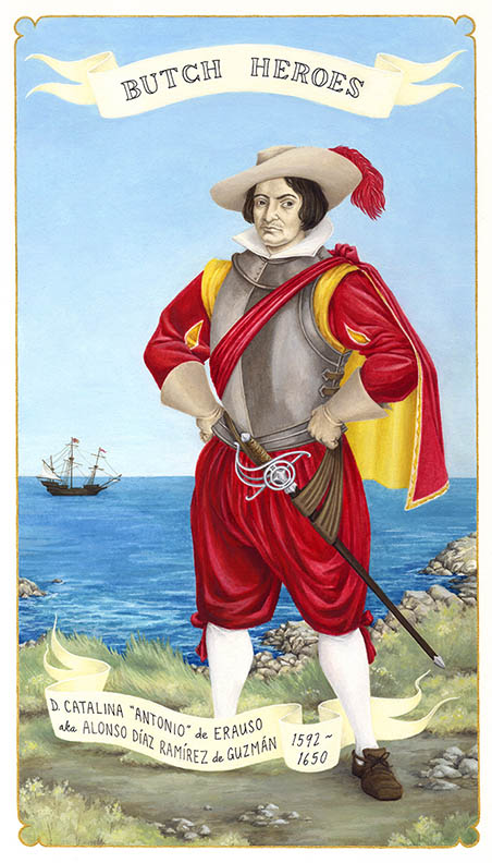 "D. Catalina ""Antonio"" de Erauso 1592-1650 New Spain   gouache on paper, 11 x 7 inches   2011  In the collection of the Leslie-Lohman Museum"
