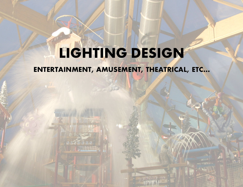 Lighting Designs for Entertainment, Amusement, and Theatrical
