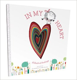 In My Heart, A Book of Feelings by Jo Witek, illustrations by Christine Roussey