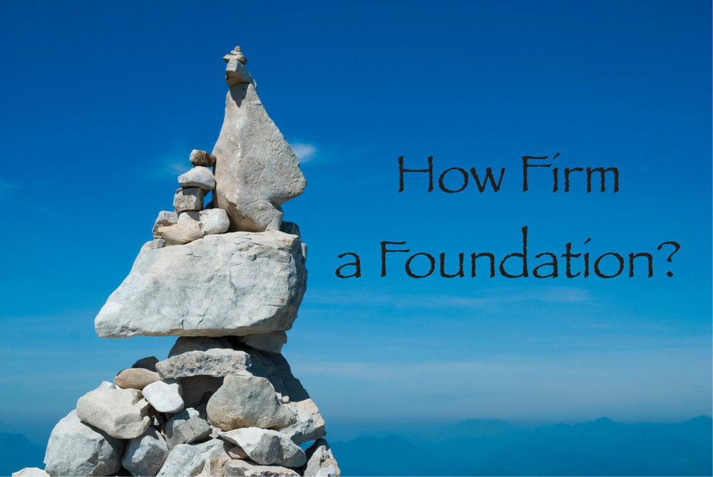 how-firm-a-foundation-2.jpg