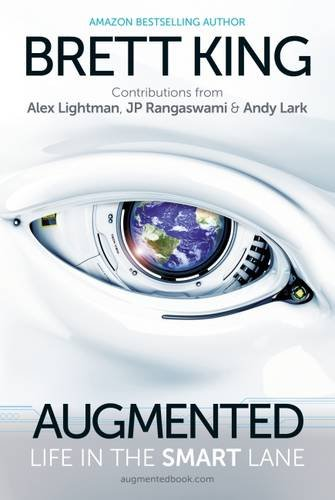 """As featured in Brett King """"Augmented"""" book."""