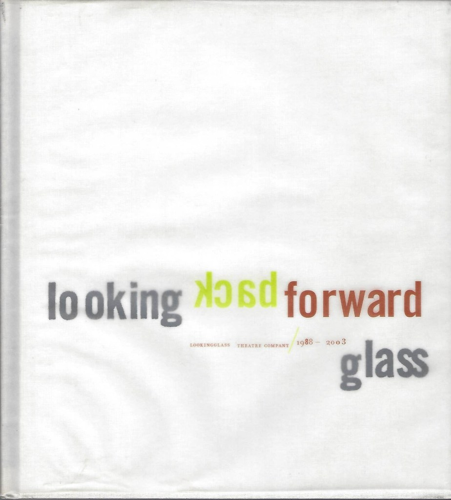"Book cover of ""Looking back, looking forward, Lookingglass."" Image courtesy of Roell Schmidt."