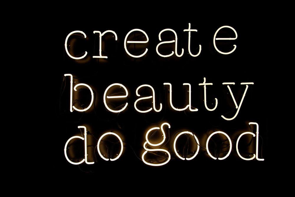 Good Hotel London - Create Beauty do Good Neon.jpg