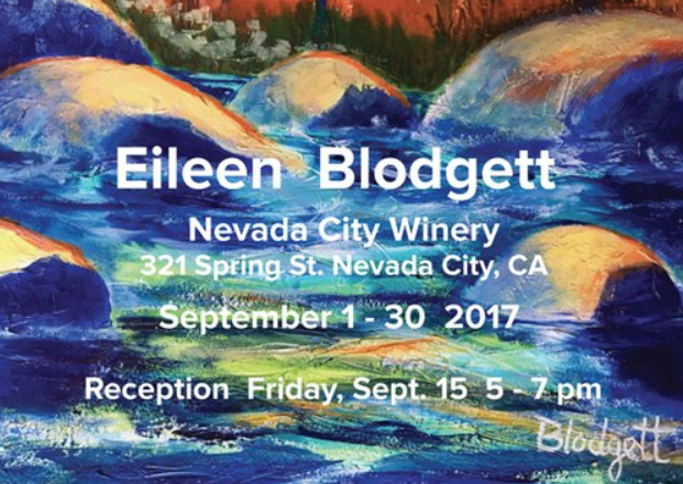 "Join me at NEVADA CITY WINERY, 321 Spring Street in Nevada City FRIDAY, SEPT. 15 5 -7 PM  and celebrate my large original paintings  ""There's Something About the Water""  The show runs September  2- 30 during regular business hours: Sun.- Thurs. 12-5PM and Friday and Saturday 12- close.   530-265-9463 WWW.NCWINERY.COM"