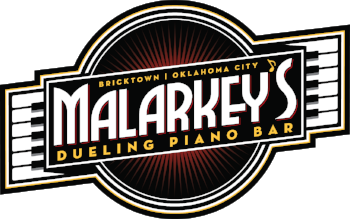MALARKEY'S DUELING PIANO BAR BRICK|MALARKEY'S DUELING PIANO BAR BRICKTOWN Oklahoma CityOWN OKC