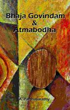 Bhaja Govindam & Atmabodha
