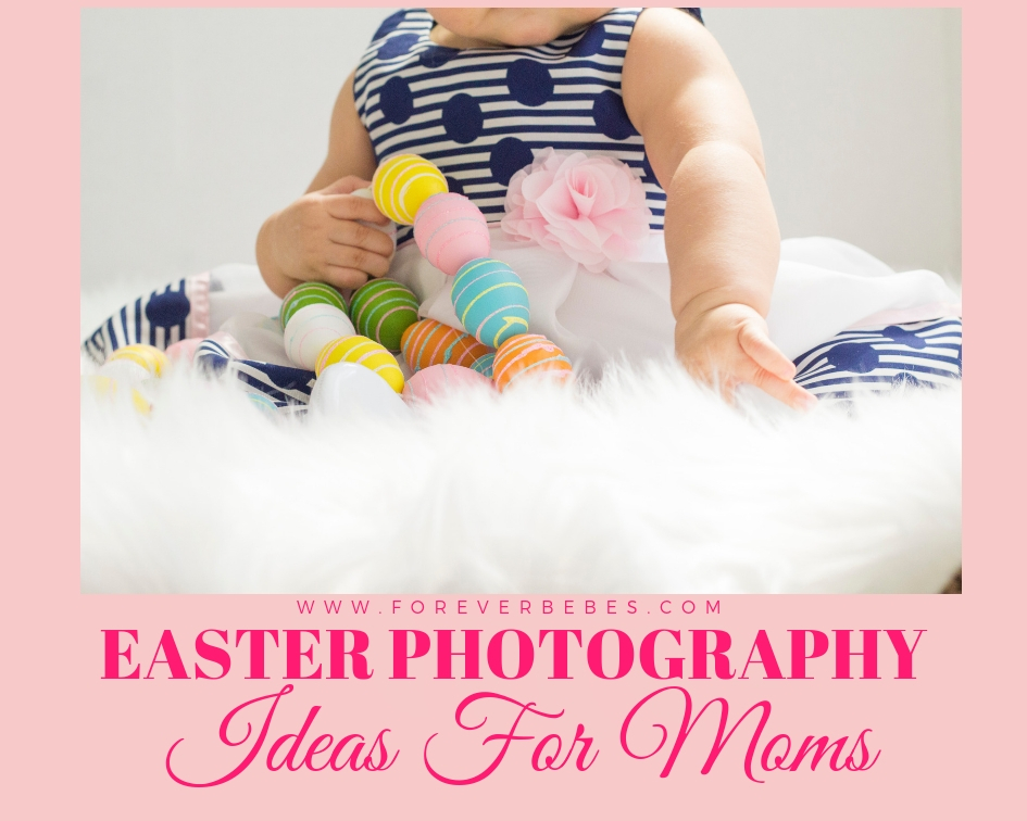 Easter photography ideas toddlers