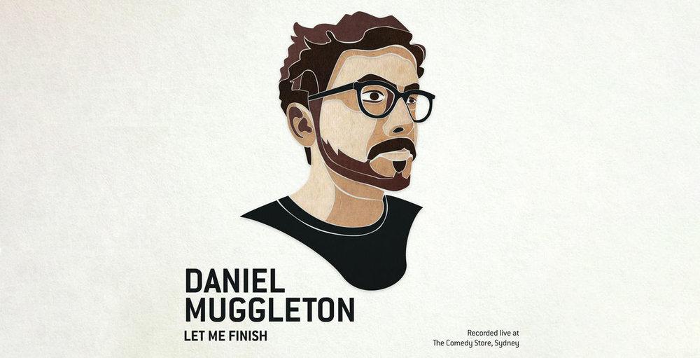 daniel-muggleton-let-me-finish.jpg