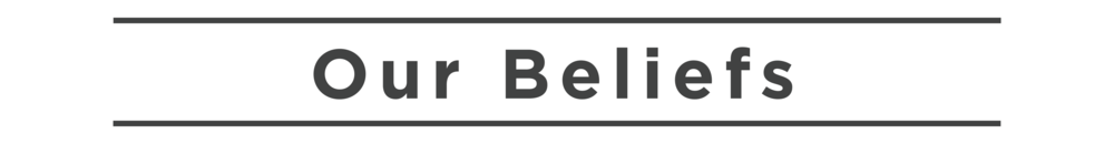Our Beliefs
