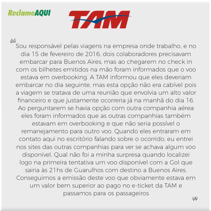 Clique  aqui  para ver esta reclamação na página do Reclame Aqui com a resposta da TAM
