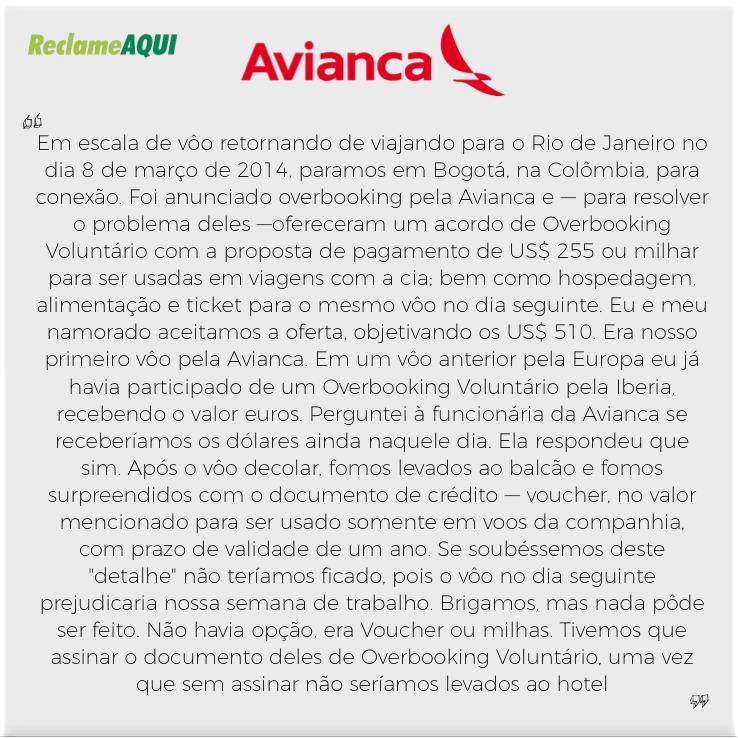 Clique  aqui  para ver esta reclamação na página do Reclame Aqui com a resposta da Avianca