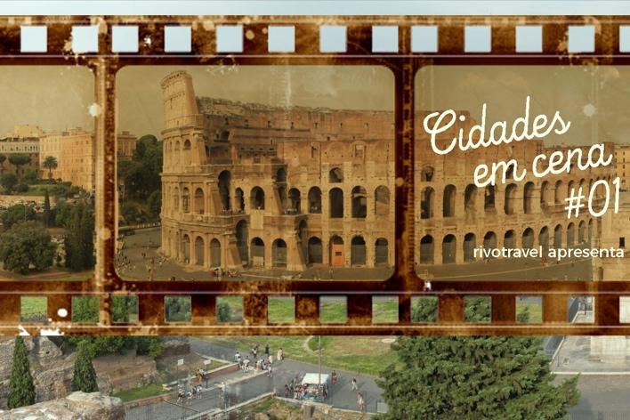 Roma, a Cidade Eterna, inaugura a mais nova série de matérias do rivotravel
