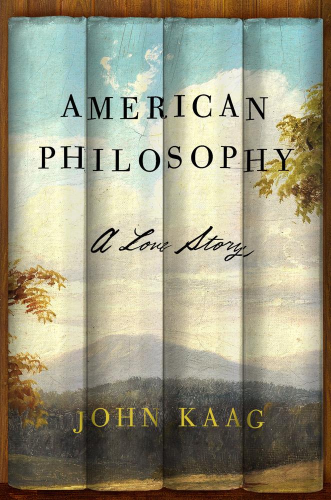 American Philosophy A Love Story John Kaag.jpg