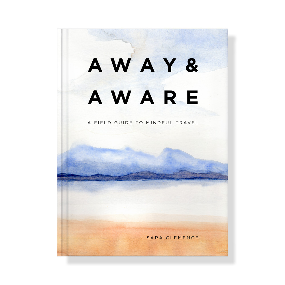 Away & Aware Mindful Travel Book Cover