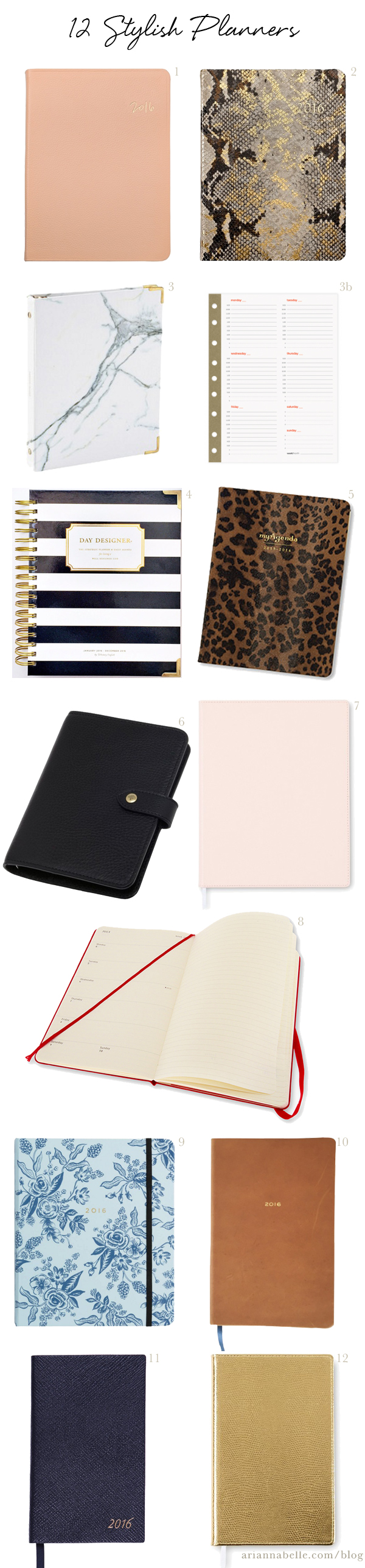 12 Stylish Planners via Arianna Belle Blog http://blog.ariannabelle.com/2015/12/roundup-stylish-2016-planners-diaries-and-agendas.html