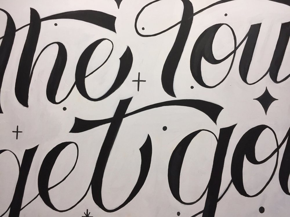 The Tough Get Going Handlettering Mural JTC Launchpad