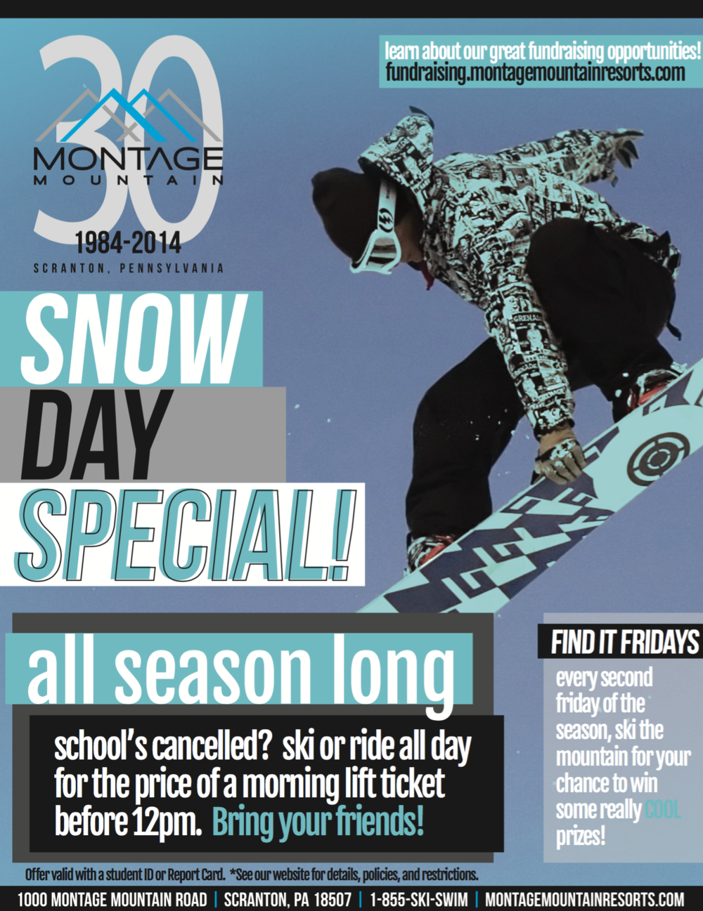 A poster I created to hang at the resort for season-long display. Informed guests about the special rate on snow days.