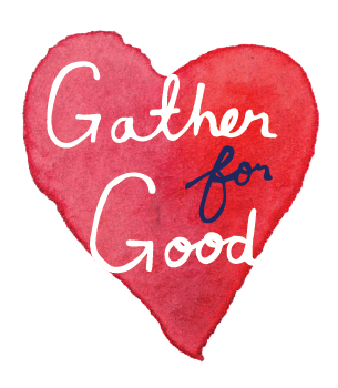 Gather For Good
