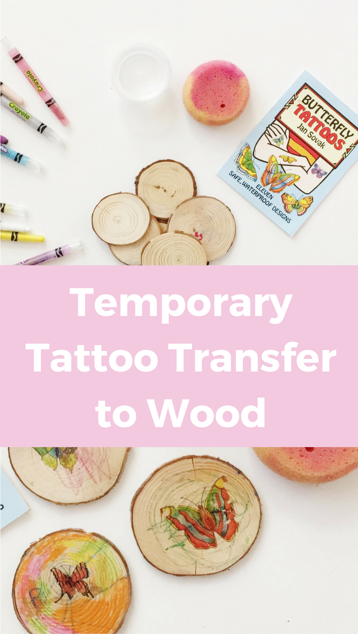 Transfer Temporary Tattoos to Wood